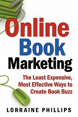 Online Book Marketing by Lorraine Phillips