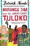 Musungu Jim and the Great Chief Tuluko