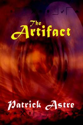 The Artifact by Patrick Astre