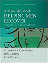 Helping Men Recover: A Man's Workbook: A Program for Treating Addiction: Special Edition for Use in the Criminal Justice System
