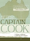After Captain Cook: The Archaeology of the Recent Indigenous Past in Australia