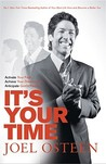 It's Your Time: Finding Favour, Restoration and Abundance in Your Everyday Life. Joel Osteen