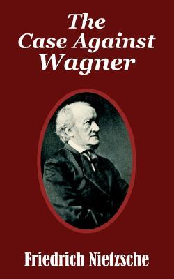 The Case Against Wagner