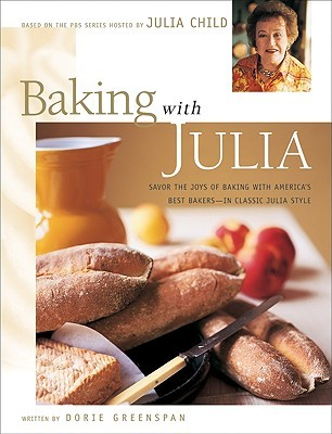 Baking with Julia by Dorie Greenspan