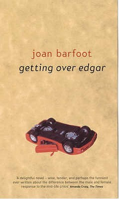 Getting Over Edgar by Joan Barfoot