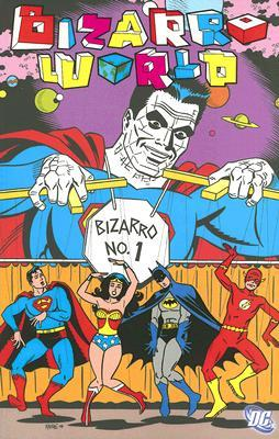 Bizarro World by Chris Duffy