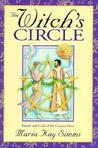 The Witch's Circle: Rituals and Craft of the Cosmic Muse