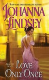 Love Only Once (Malory-Anderson Family #1)
