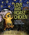 Love and Roast Chicken: A Trickster Tale from the Andes Mountains