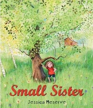 Small Sister by Jessica Meserve