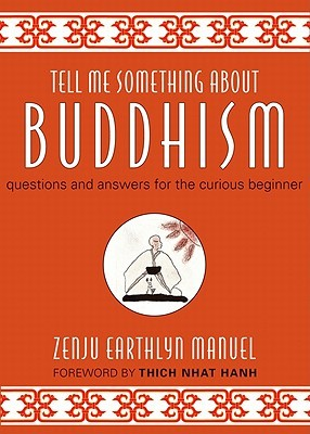 Tell Me Something about Buddhism by Zenju Earthlyn Manuel