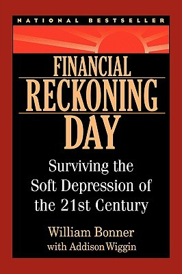 Financial Reckoning Day by William Bonner