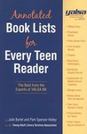 Annotated Book Lists For Every Teen Reader: The Best From The Experts At Yalsa Bk