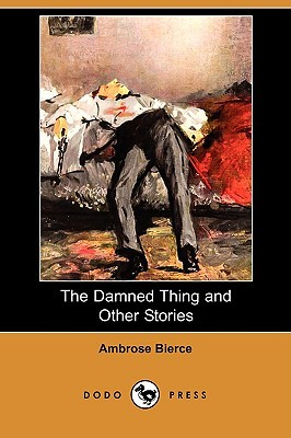 The Damned Thing and Other Stories