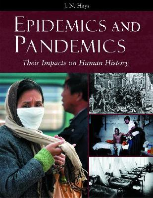 Epidemics And Pandemics by Jo Hays
