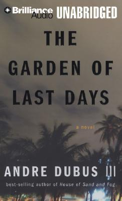 The Garden of Last Days by Andre Dubus III