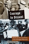 Courage to Dissent by Tomiko Brown-Nagin