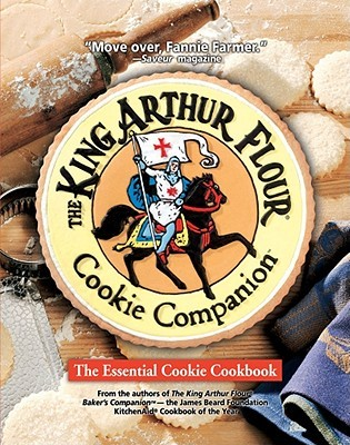 The King Arthur Flour Cookie Companion by King Arthur Flour