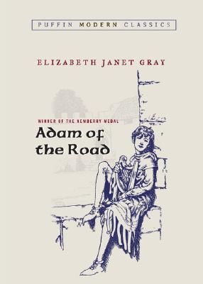 Adam of the Road by Elizabeth Gray Vining