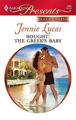 Bought: The Greeks Baby (Harlequin Presents #2895)  by  Jennie Lucas