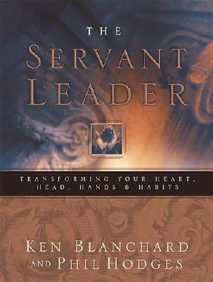 Servant Leader by Kenneth H. Blanchard
