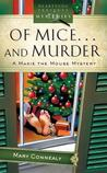 Of Mice... and Murder (A Maxie the Mouse Mystery)