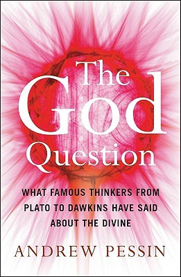 The God Question by Andrew Pessin