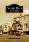 Beverly Hills: 1930-2005 (Images of America: California)