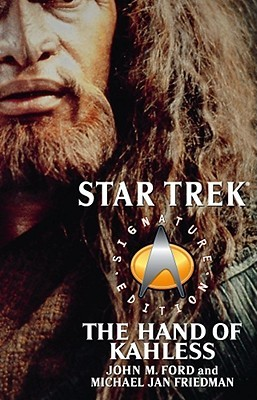 The Hand of Kahless: The Final Reflection and Kahless (Star Trek: All) (Star Trek: All)