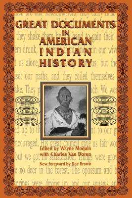 Great documents in american indian history by wayne moquin for From documents of american history