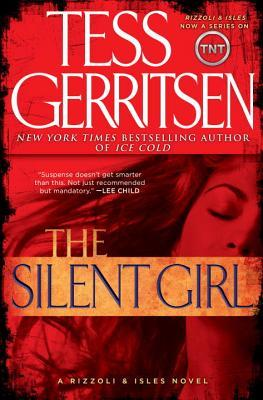 The Silent Girl by Tess Gerritsen