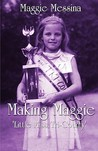 Making Maggie: 'Little Miss Tri-County'