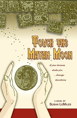 Touch the Mayan Moon