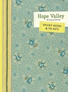 Hope Valley Sticky Notes & To-Do's