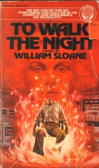 To Walk the Night by William Sloane