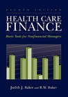 Healthcare Finance: Basic Tools for Non-Financial Managers