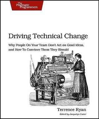 Driving Technical Change by Terrence Ryan