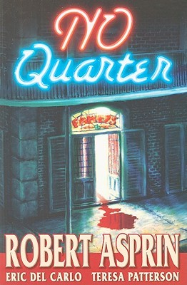 No Quarter by Robert Lynn Asprin