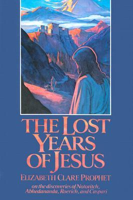 Lost Years of Jesus by Elizabeth Clare Prophet