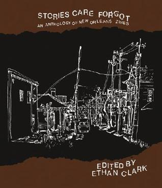 Stories Care Forgot by Ethan Clark