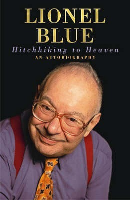 Hitchhiking to Heaven by Lionel Blue