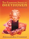The Changing Image of Beethoven
