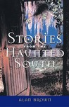 Stories from the Haunted South
