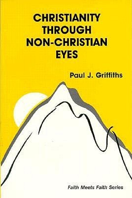 Christianity Through Non-Christian Eyes