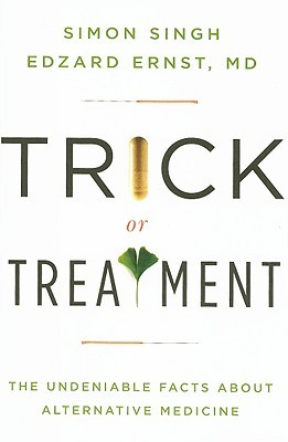 Trick or Treatment by Simon Singh