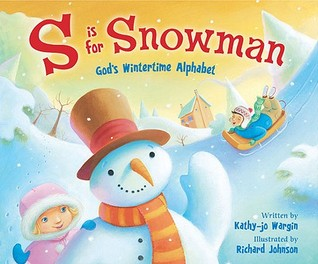 S Is for Snowman by Kathy-Jo Wargin