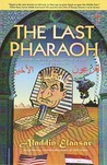 The Last Pharaoh: Mubarak and the Uncertain Future