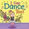 I Can Dance, Too!