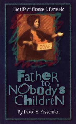Father to Nobody's Children by David E. Fessenden