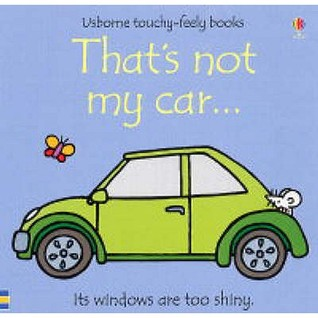 Thats Not My Car Usborne Touchy Feely Books